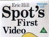 Spot's First Video
