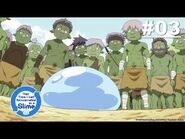That Time I Got Reincarnated as a Slime - Episode 03 -English Sub-