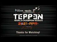TEPPEN World Championship Series - April 2021