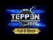 TEPPEN World Championship 2020 - B Block (Complete)