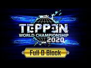 TEPPEN World Championship 2020 - D Block (Complete)