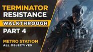 TERMINATOR RESISTANCE – Walkthrough Part 4 – Metro Station - ALL OBJECTIVES