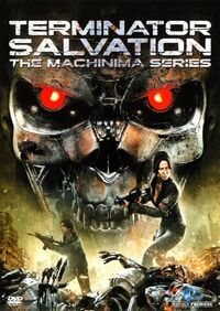 Terminator Salvation The Machinima Series.jpg