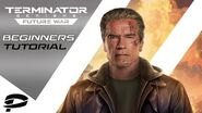 Terminator Genisys Future War - Beginners Tutorial