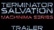 Terminator Salvation The Machinima Series (Trailer)