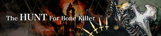 The Hunt For Bone Killer