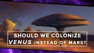 Should We Colonize Venus Instead of Mars? - Space Time - PBS Digital Studios