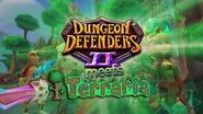 Terraria Crossover Dungeon Defenders II
