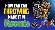 How Far Can Throwing Make it in Terraria? - HappyDays