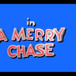 A Merry Chase