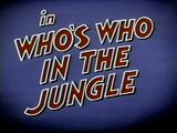 Who's Who In The Jungle