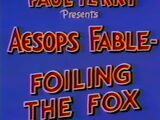Foiling the Fox