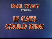 Cats sing