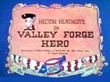 Valley Forge Hero