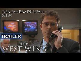 The West Wing- Der Fahrradunfall (Trailer)