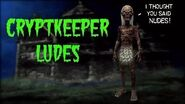 Cryptkeeper Ludes