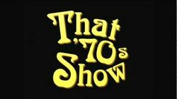 """That 70's Show """"In the Streets"""""""