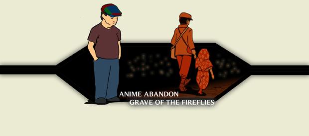 Anime Abandon-Grave of the Fireflies