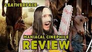 Leatherface (2017) - Movie Review Maniacal Cinephile