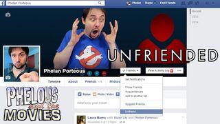 Phelous Unfriended.jpg