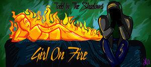 Girl on fire by thebutterfly-d5w2kxk.jpg