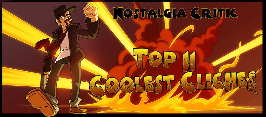Top 11 Coolest Cliches