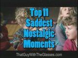 Top 11 Saddest Moments