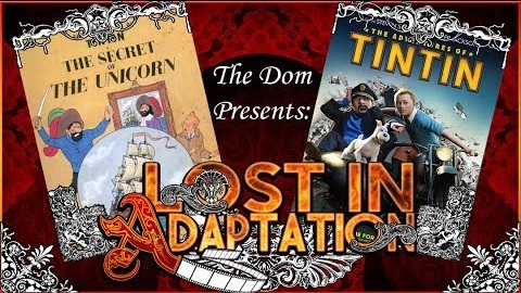 Lost in Adaptation: The Adventures of Tintin