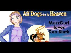 Marzgurl all dogs go to heaven.jpg