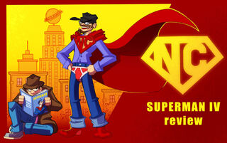 NC Superman IV review by MaroBot.jpg