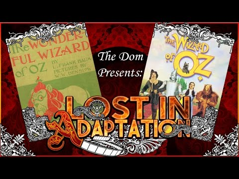 Lost in Adaptation: The Wonderful Wizard of Oz
