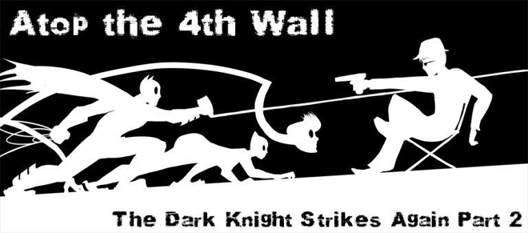 The Dark Knight Strikes Again Part 2