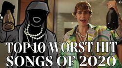 The Top Ten Worst Hit Songs of 2020.jpg