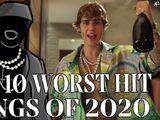 The Top Ten Worst Hit Songs of 2020