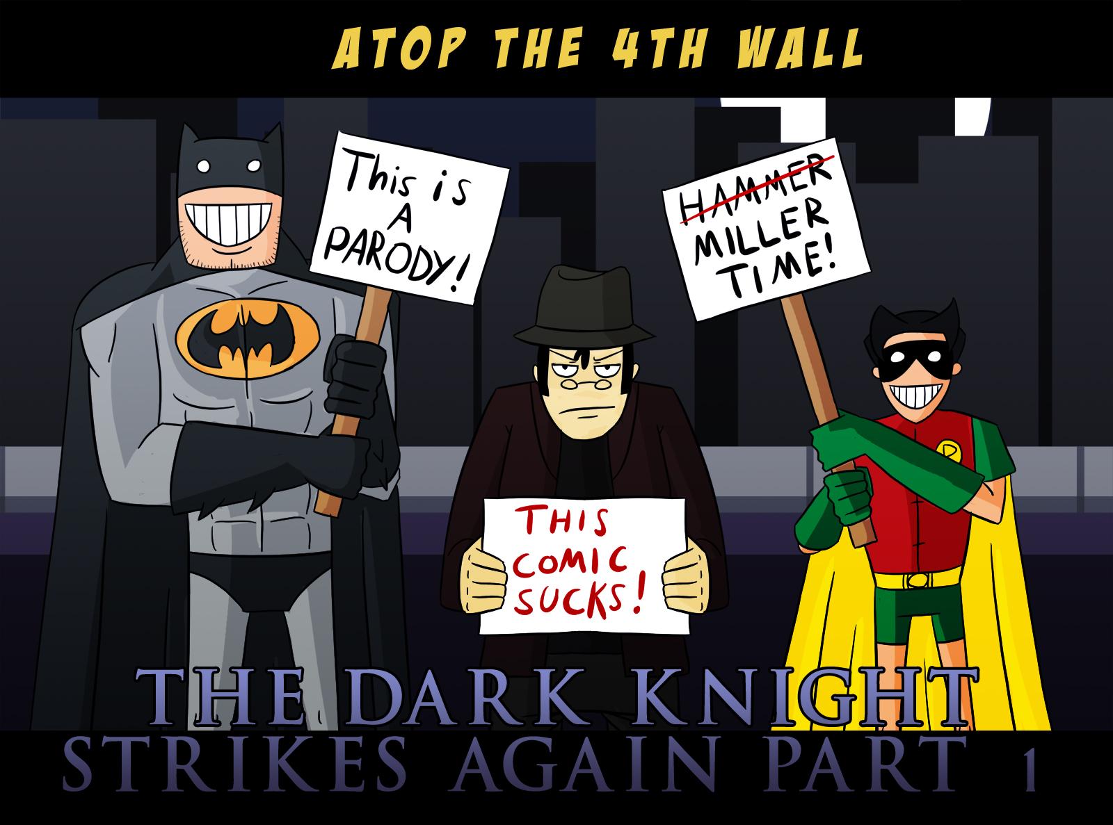 The Dark Knight Strikes Again Part 1