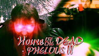 Phelous-HouseOfTheDead2981.jpg