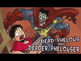 Dead deader phelous.jpg