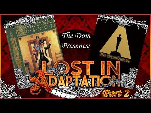 Lost in Adaptation: A Christmas Carol, Part 2