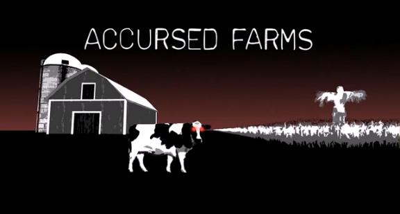 Accursed Farms