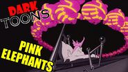 Dark toons pink elephants