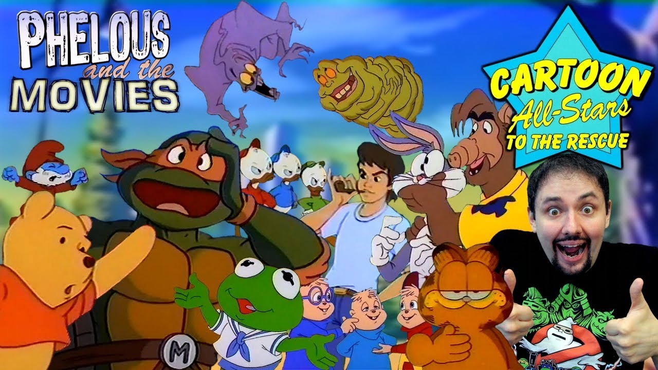 Cartoon All-Stars to the Rescue (Phelous)