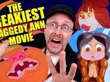 The FREAKIEST Raggedy Ann Movie