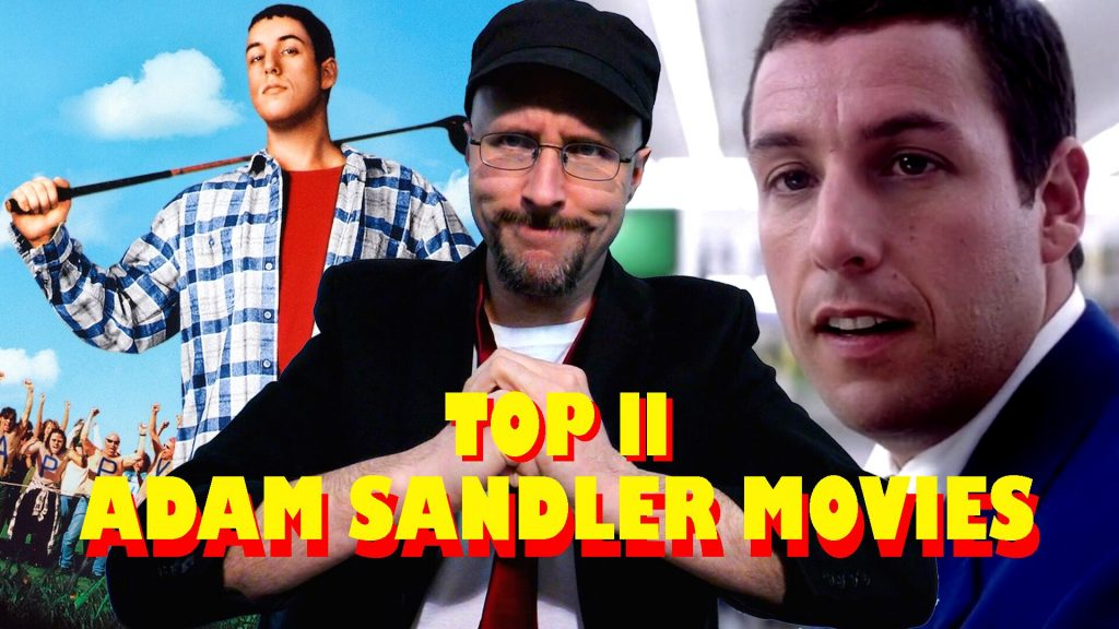 Top 11 Good Adam Sandler Movies