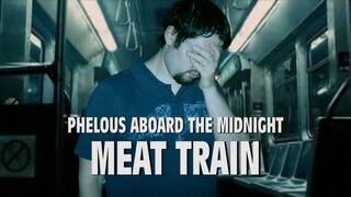 Midnight meat train phelous.jpg