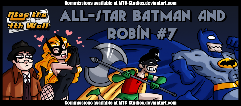 Miller Time: All-Star Batman and Robin 7