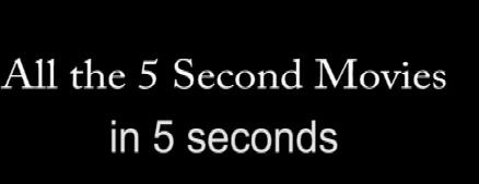 5 Second Movies
