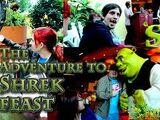 The Adventure to Shrek Feast