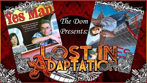 Lost in Adaptation: Yes Man
