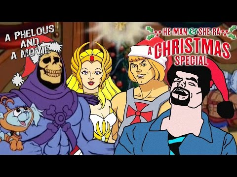 He-Man and She-Ra Christmas Special (Phelous)