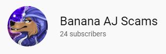 Banana AJ Scams